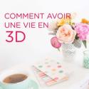 Vie en 3D